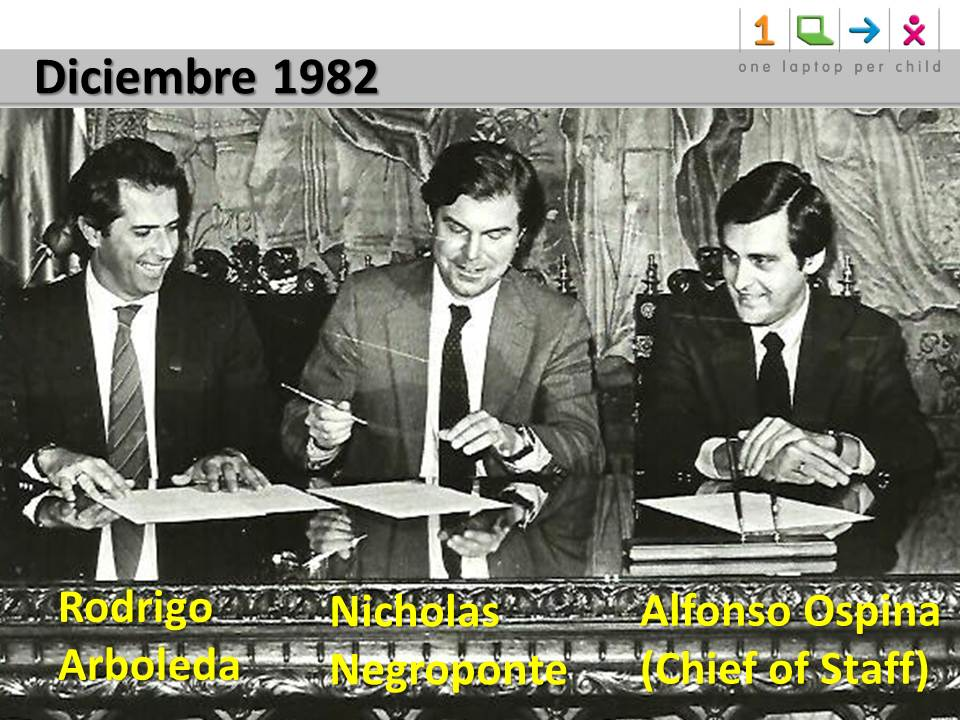 Rodrigo Arboleda, Nicholas Negroponte, Alfonso Ospina